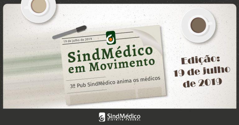 SindMédico em Movimento:  15 a 19 de julho