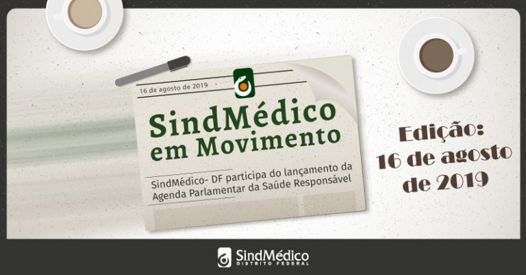 SindMédico em Movimento: 12 a 16 de agosto