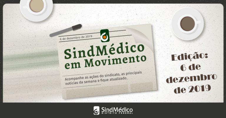 SindMédico em Movimento 22 de novembro a 06 de dezembro