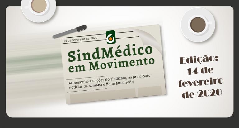 SindMédico em movimento 31 de janeiro a 14 de fevereiro