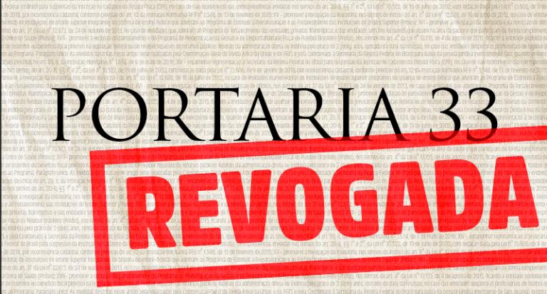 Nota pública: revogação da Portaria 33