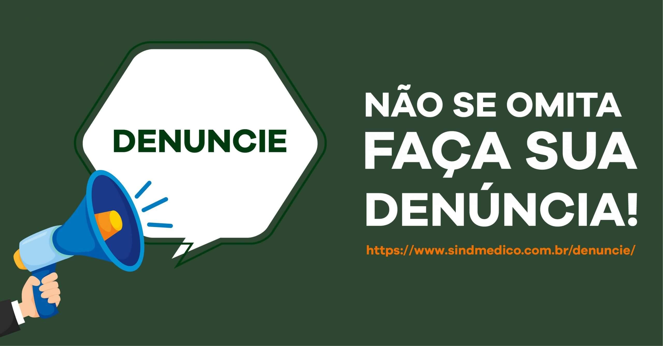 Denuncie: no novo canal do SindMédico-DF, é possível relatar irregularidades em seu trabalho