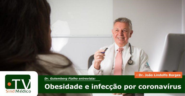 Obesidade e infecção por coronavírus na TV SindMédico