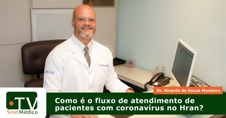 Coronavírus: como funciona o atendimento no Hran?