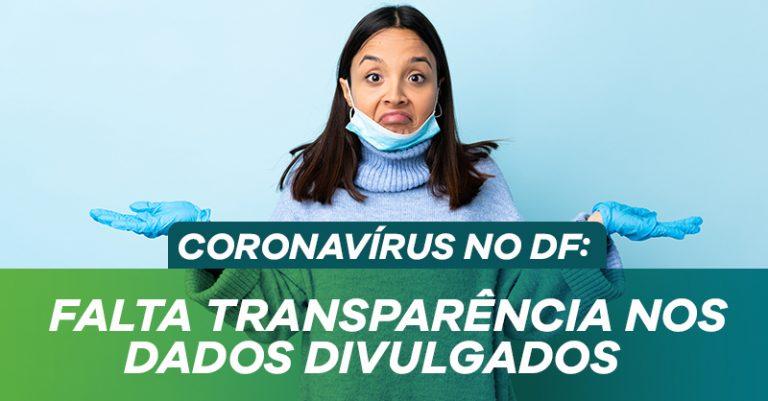 Sem transparência, dados do GDF confundem