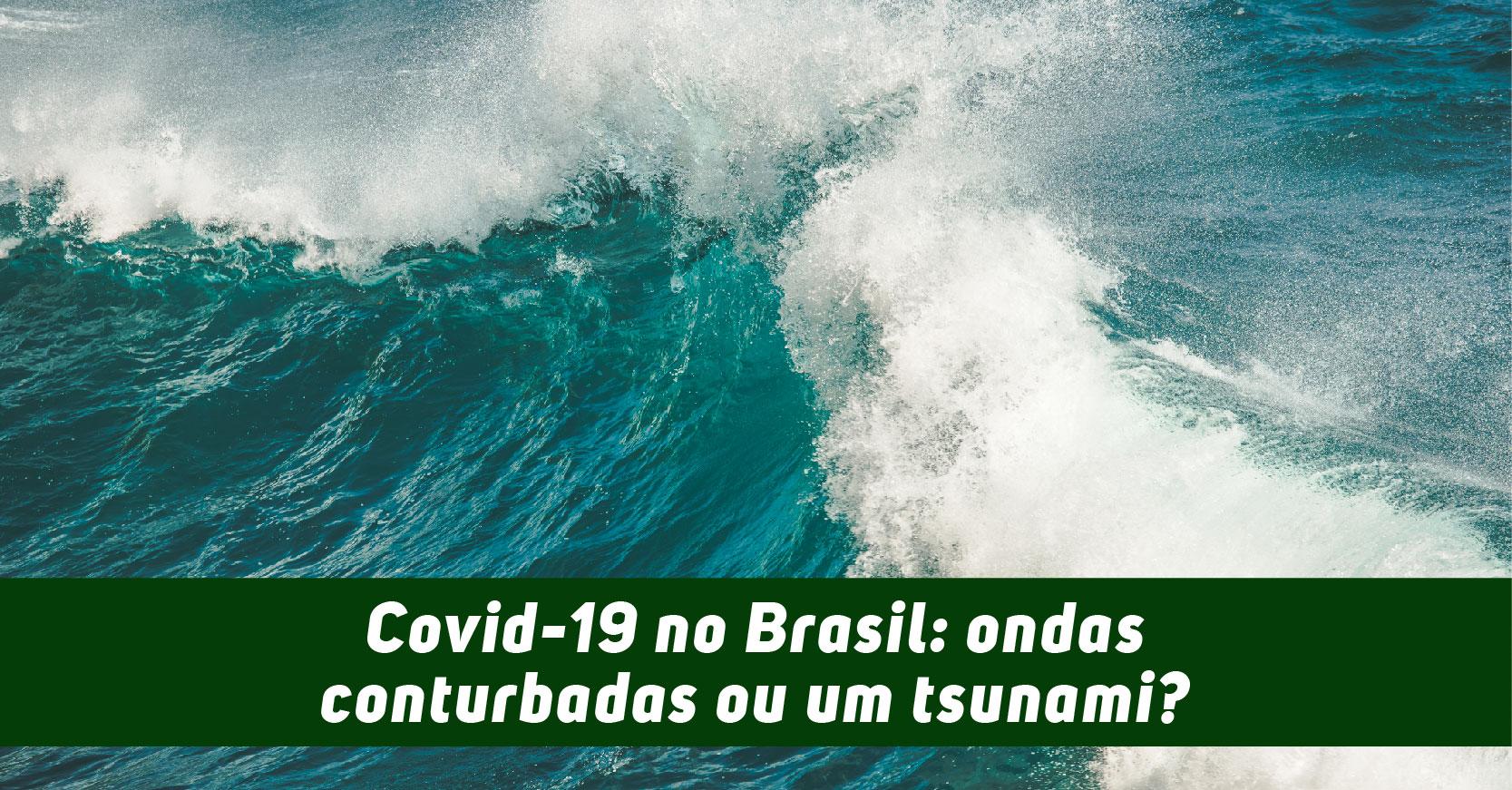 Coronavírus: Brasil segue caminho perigoso