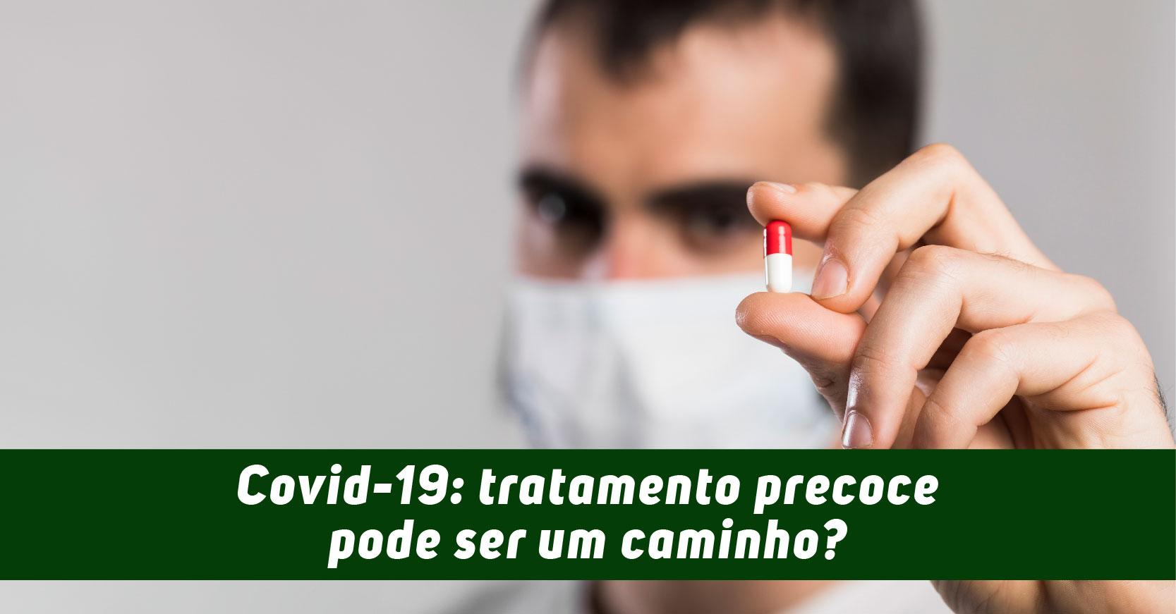 tratamento precoce coronavírus