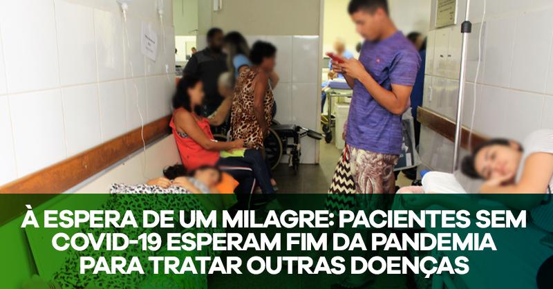 Pacientes da rede pública não conseguem atendimento por conta do coronavírus
