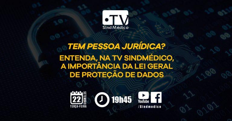 Lei de Geral Proteção de Dados na TV SindMédico