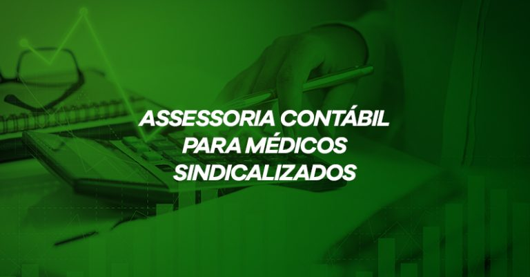 Tranquilidade financeira é com o SindMédico-DF! Assessoria Contábil para médicos sindicalizados