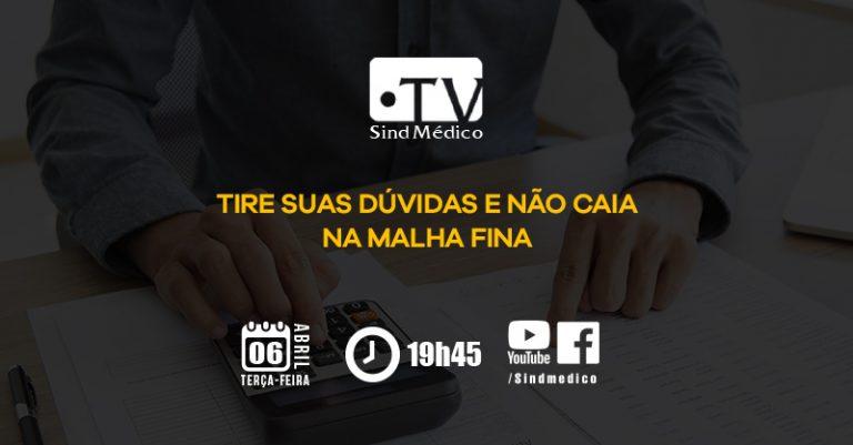 TV SindMédico: como declarar o Imposto de Renda?
