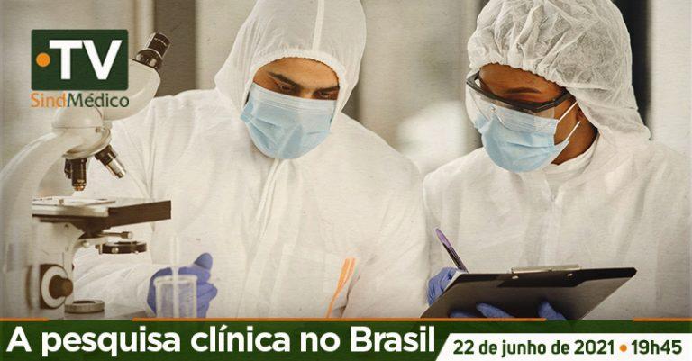 A pesquisa clínica no Brasil