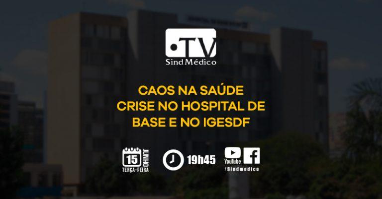 Caos na Saúde: Crise no Hospital de Base e no IGESDF
